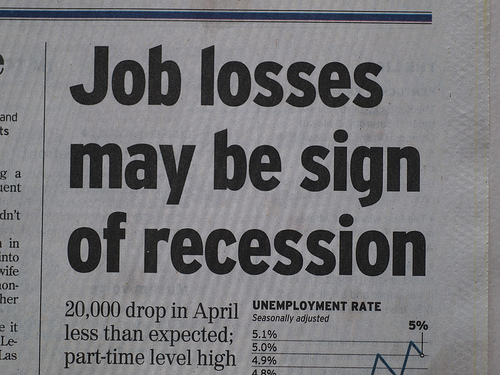 Job losses may continue to increase.