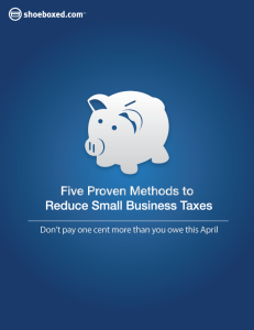 Shoeboxed White Paper Five Proven Methods to Reduce Small Business Taxes