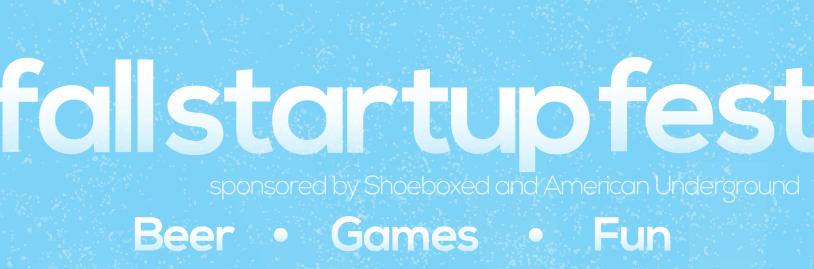 Mark Your Calendars For Fall Startup Fest!