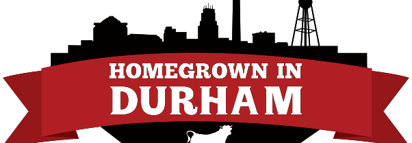 Homegrown in Durham Kicks Off