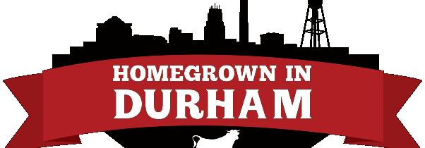 Homegrown in Durham Kicks Off