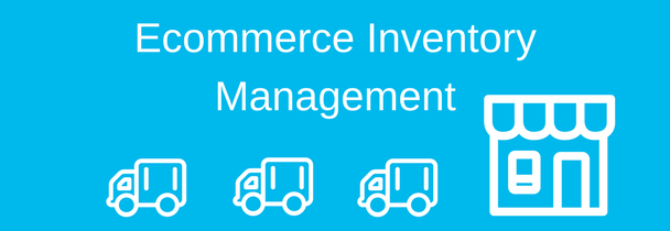 The 5 Best Practices of Ecommerce Inventory Management